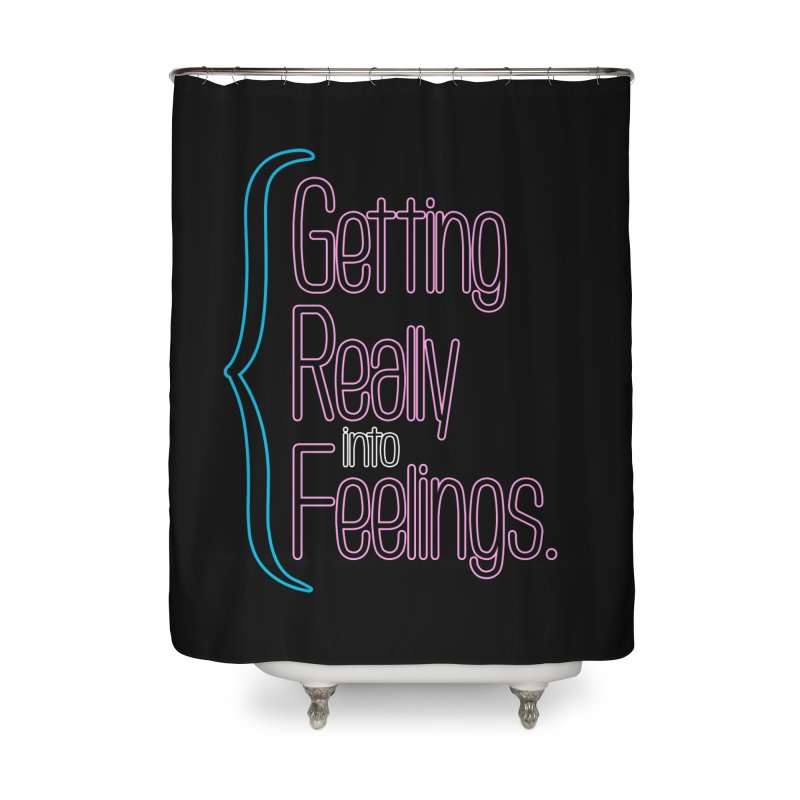 Getting Really into Feelings Home Shower Curtain by Jason Henricks' Artist Shop