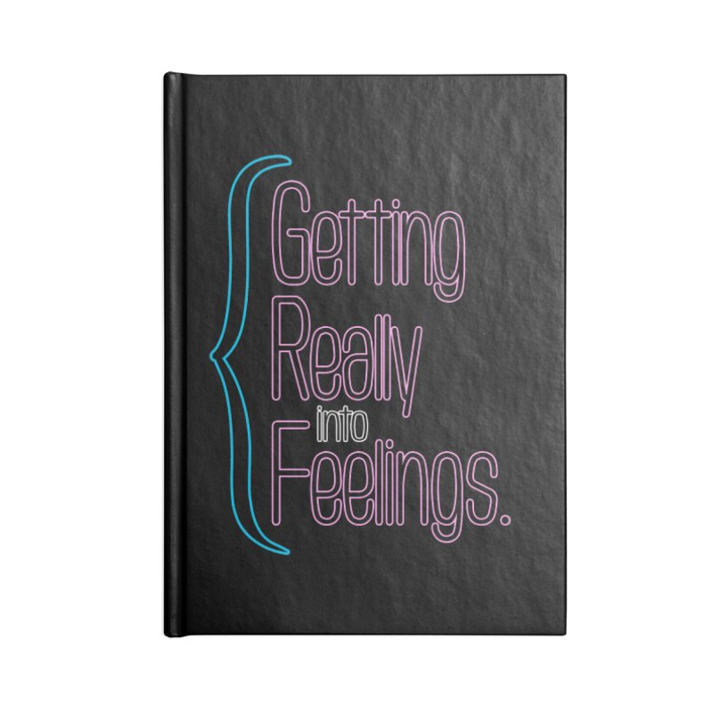 Getting Really into Feelings Accessories Notebook by Jason Henricks' Artist Shop
