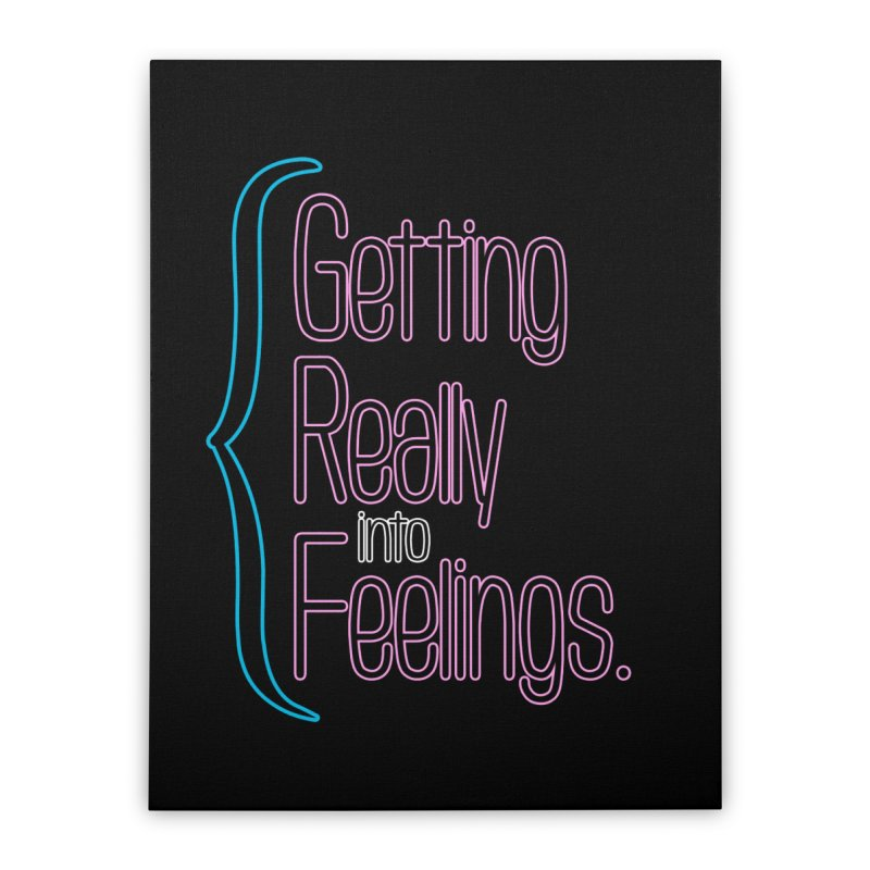 Getting Really into Feelings Home Stretched Canvas by Jason Henricks' Artist Shop