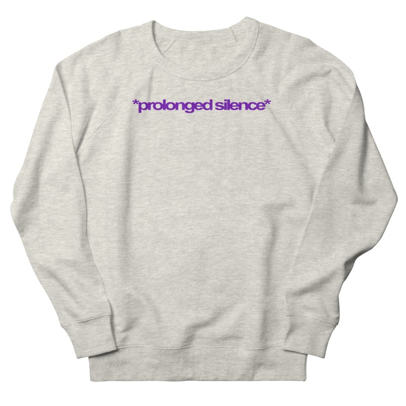 Prolonged Silence Men's French Terry Sweatshirt by Jason Henricks' Artist Shop