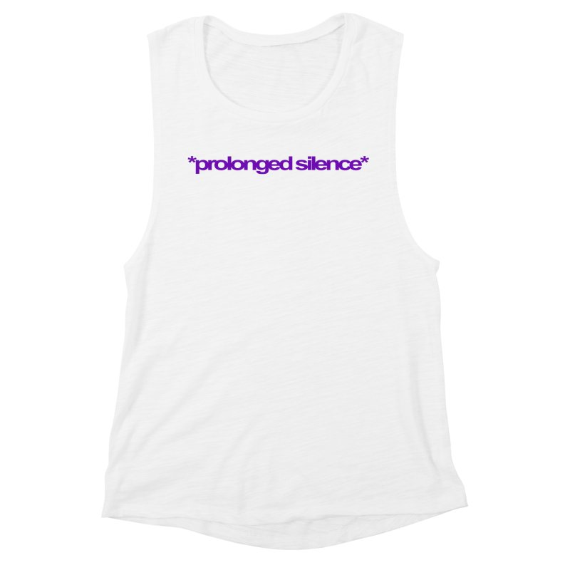Prolonged Silence Women's Muscle Tank by Jason Henricks' Artist Shop