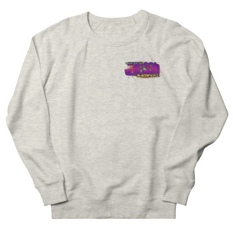 Shameless Self Promotion Women's Sweatshirt by Jason Henricks' Artist Shop