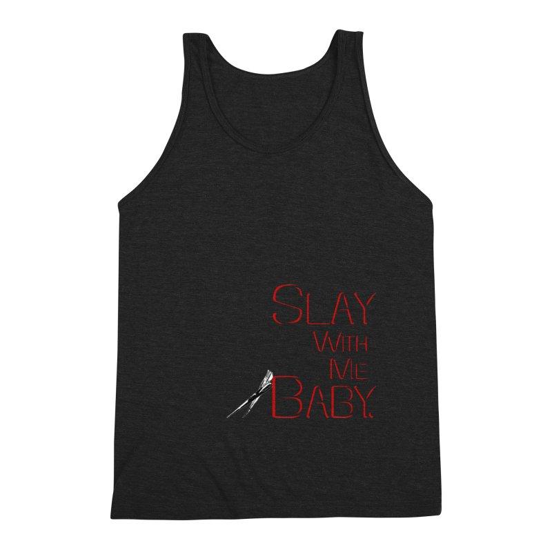 Slay with me Baby. Men's Triblend Tank by Jason Henricks' Artist Shop