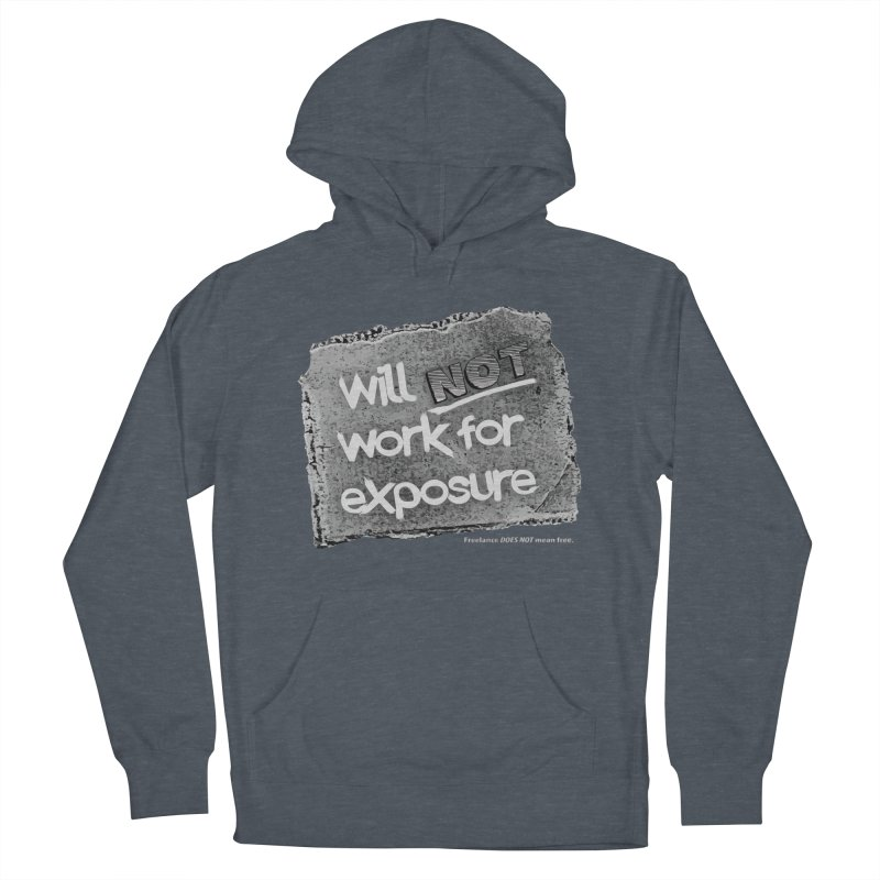WNWFE (Will Not Work For Exposure) Women's French Terry Pullover Hoody by Jason Henricks' Artist Shop