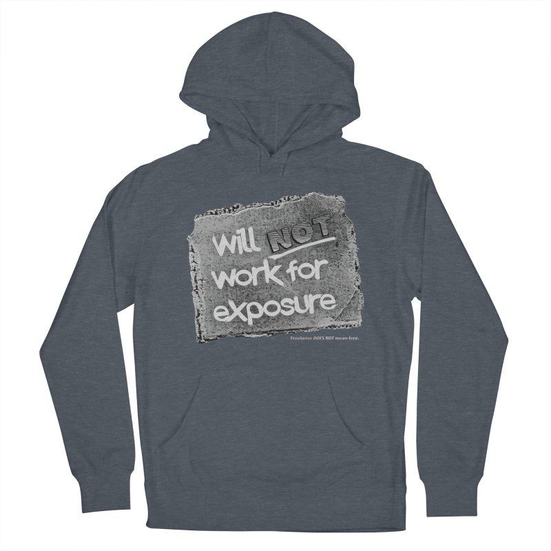WNWFE (Will Not Work For Exposure) Women's Pullover Hoody by Jason Henricks' Artist Shop