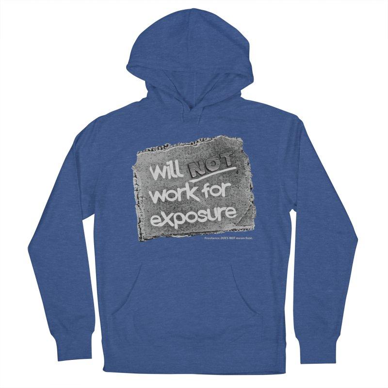 WNWFE (Will Not Work For Exposure) Men's Pullover Hoody by Jason Henricks' Artist Shop
