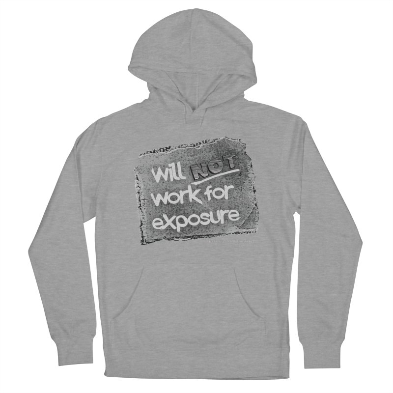 WNWFE (Will Not Work For Exposure) Men's French Terry Pullover Hoody by Jason Henricks' Artist Shop