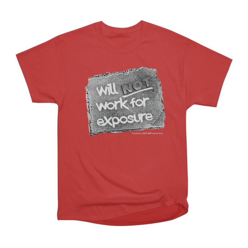 WNWFE (Will Not Work For Exposure) Men's Heavyweight T-Shirt by Jason Henricks' Artist Shop
