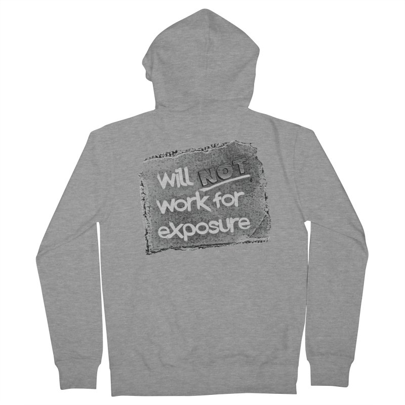 WNWFE (Will Not Work For Exposure) Men's French Terry Zip-Up Hoody by Jason Henricks' Artist Shop
