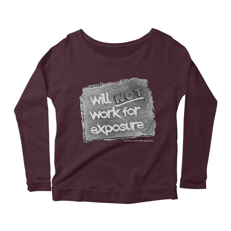 WNWFE (Will Not Work For Exposure) Women's Longsleeve Scoopneck  by Jason Henricks' Artist Shop