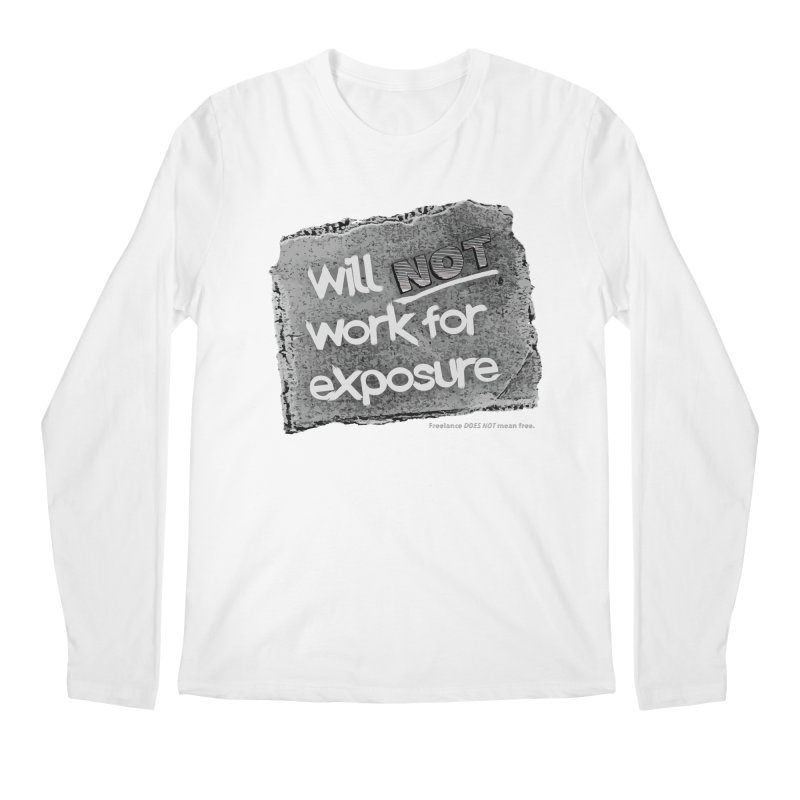 WNWFE (Will Not Work For Exposure) Men's Longsleeve T-Shirt by Jason Henricks' Artist Shop