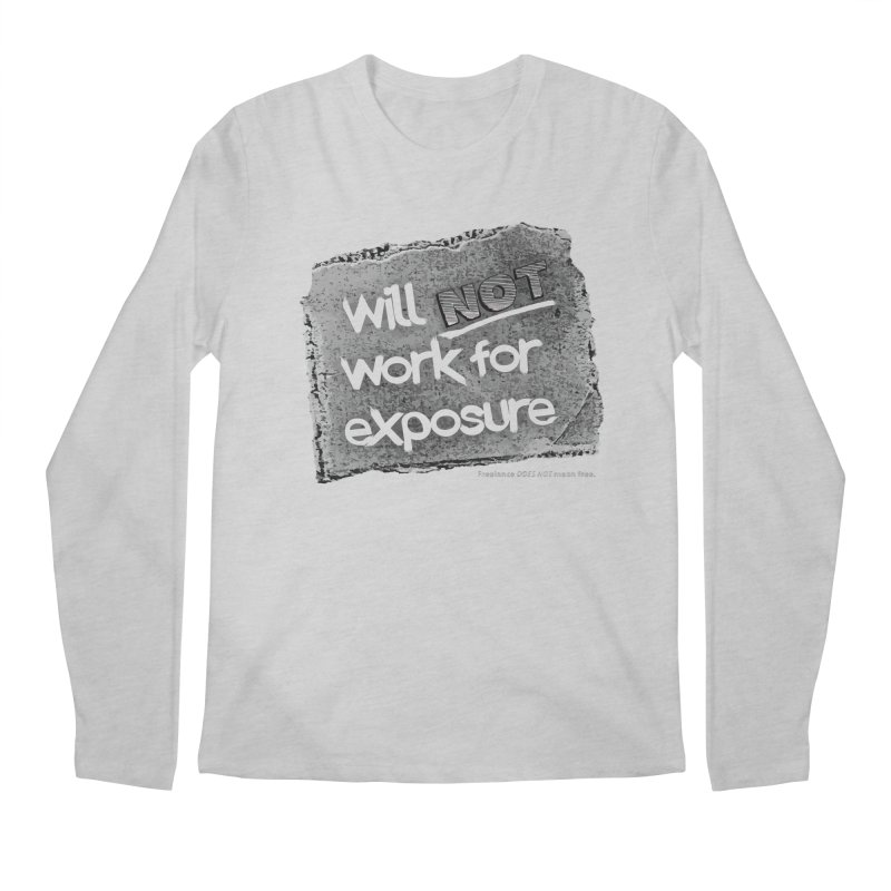 WNWFE (Will Not Work For Exposure) Men's Regular Longsleeve T-Shirt by Jason Henricks' Artist Shop