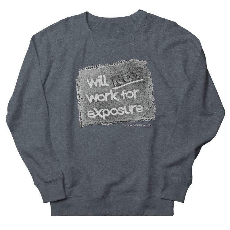 WNWFE (Will Not Work For Exposure) Women's French Terry Sweatshirt by Jason Henricks' Artist Shop