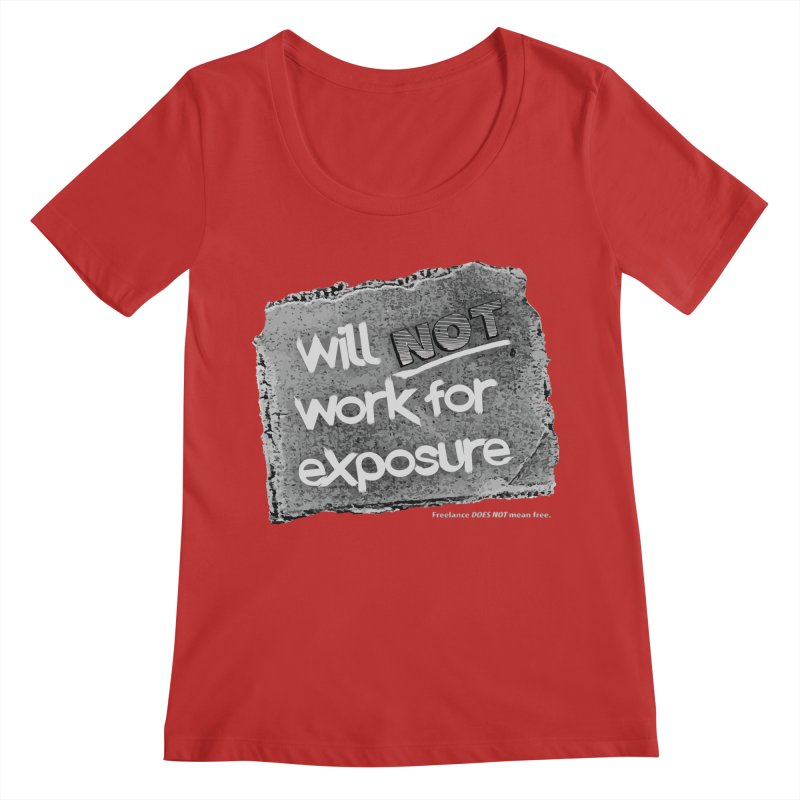 WNWFE (Will Not Work For Exposure) Women's Regular Scoop Neck by Jason Henricks' Artist Shop