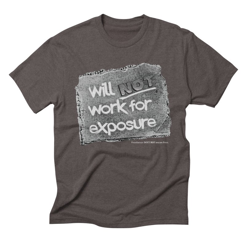 WNWFE (Will Not Work For Exposure) Men's Triblend T-shirt by Jason Henricks' Artist Shop