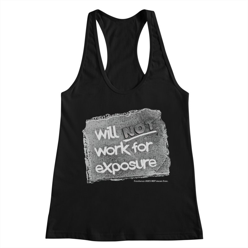 WNWFE (Will Not Work For Exposure) Women's Racerback Tank by Jason Henricks' Artist Shop