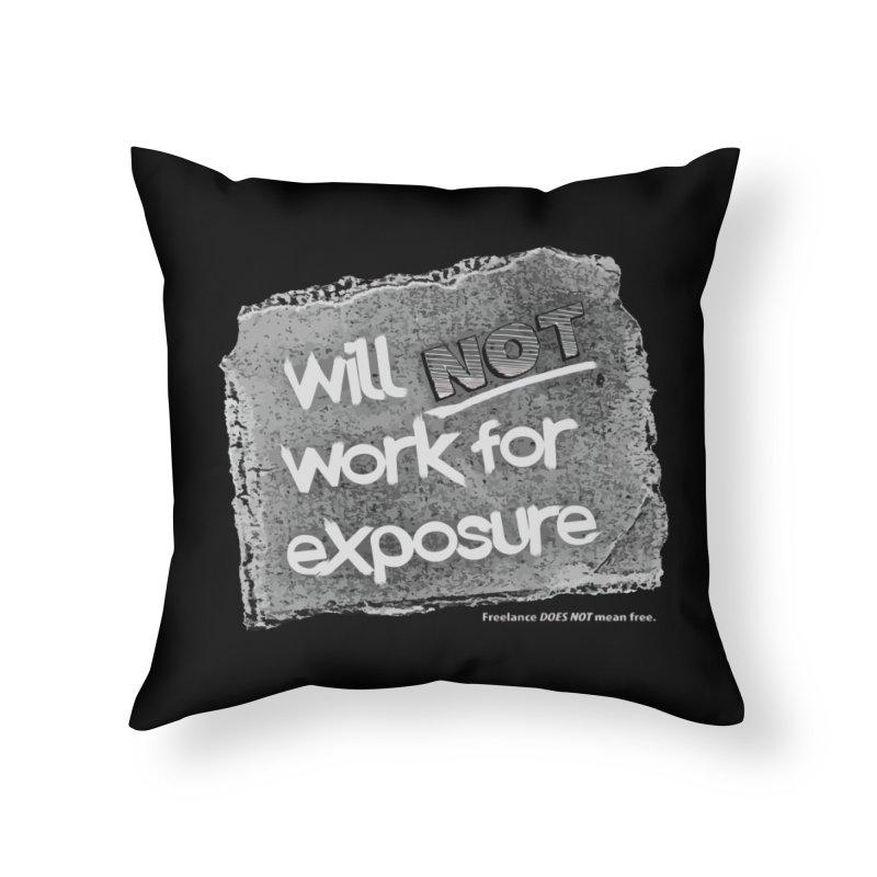 WNWFE (Will Not Work For Exposure) Home Throw Pillow by Jason Henricks' Artist Shop