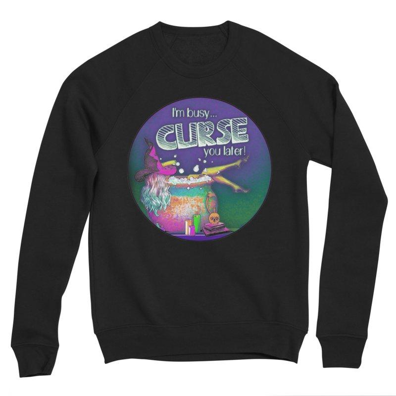 Curse You Later Women's Sponge Fleece Sweatshirt by Jason Henricks' Artist Shop