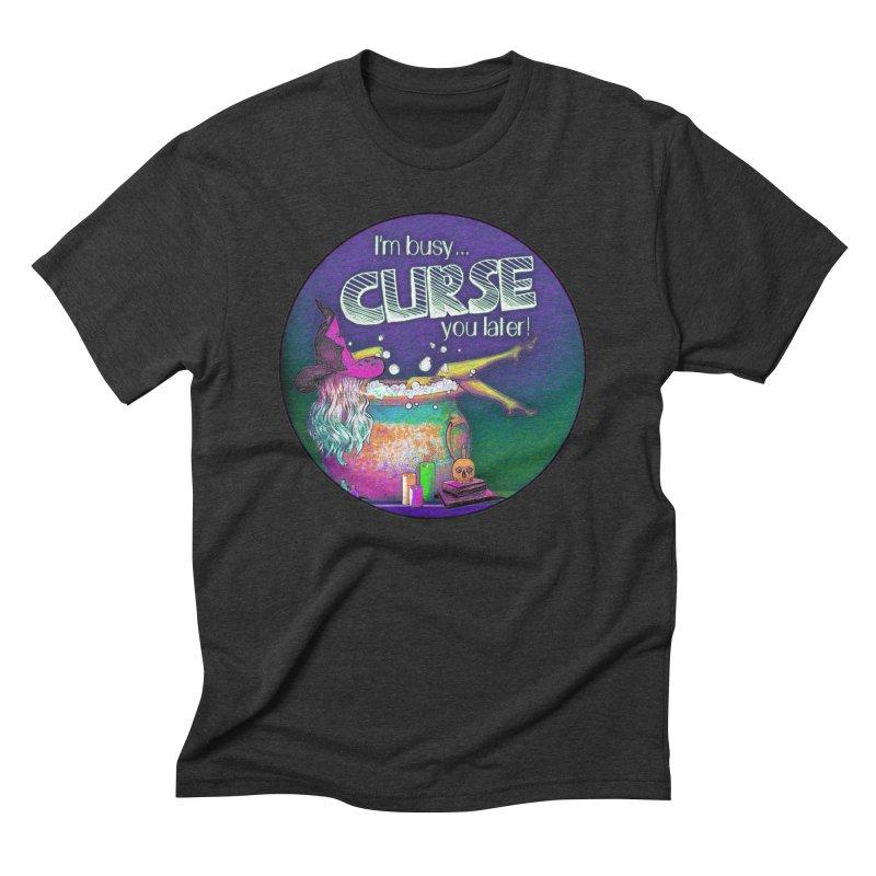 Curse You Later Men's Triblend T-Shirt by Jason Henricks' Artist Shop