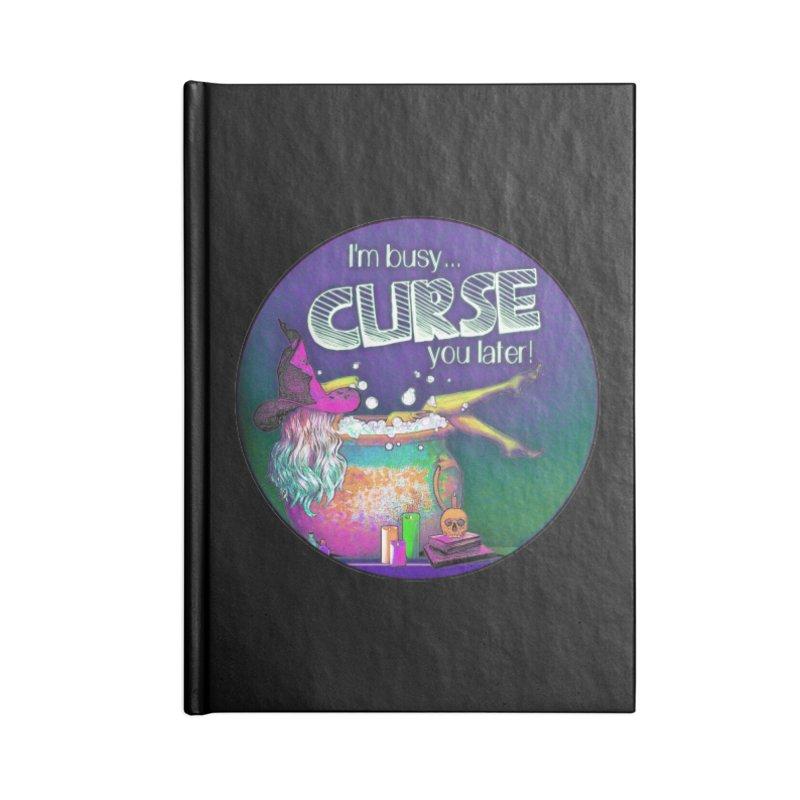 Curse You Later Accessories Lined Journal Notebook by Jason Henricks' Artist Shop