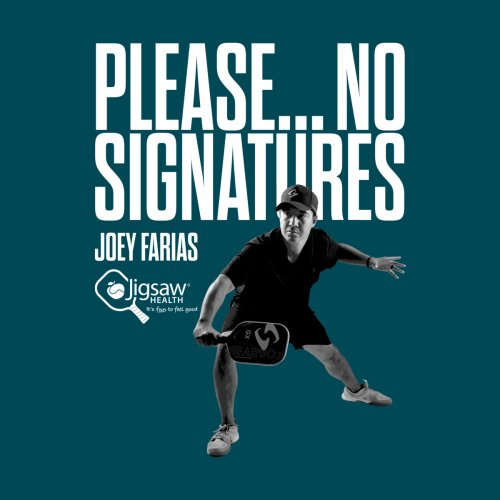 Please-No-Signatures-The-Joey-Farias-Collection