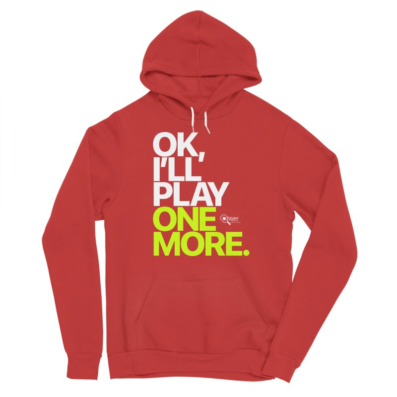 Ok, I'll Play One More Women's Pullover Hoody by Jigsaw Swag designed by Jigsaw Health