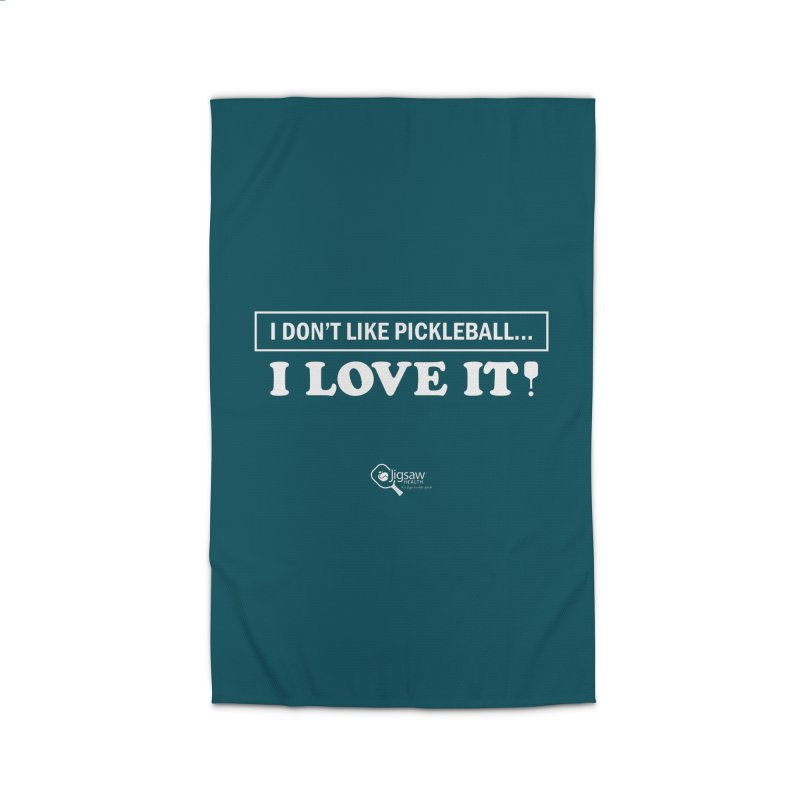 I Don't Like Pickleball... I LOVE IT! Home Rug by Jigsaw Swag designed by Jigsaw Health