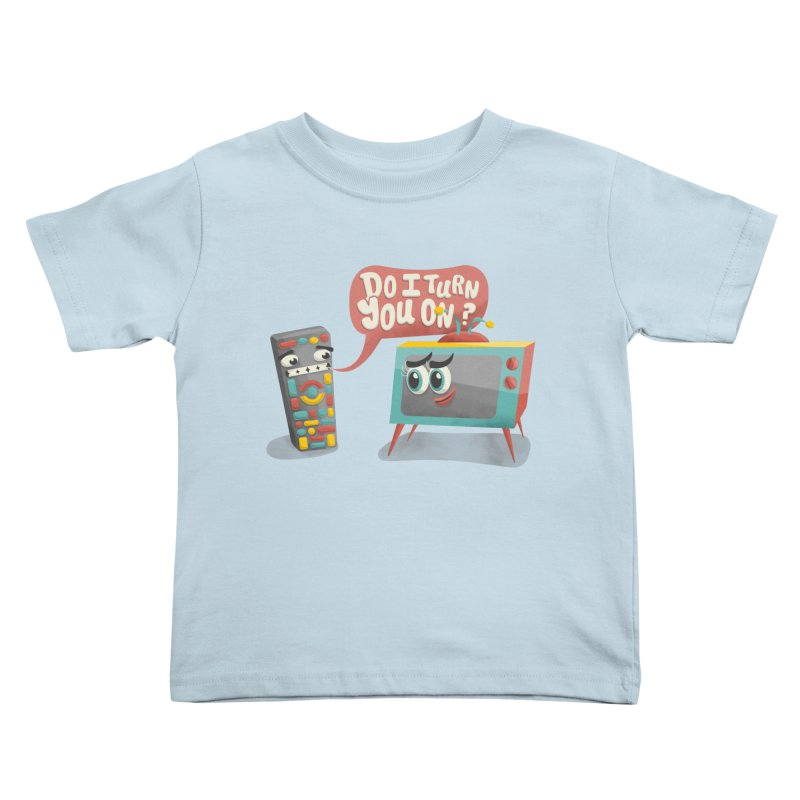 Do I Turn You On? Kids Toddler T-Shirt by JILL MARS