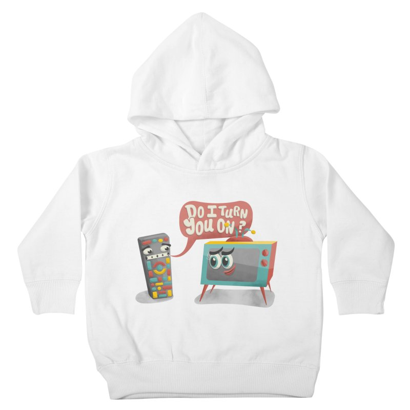 Do I Turn You On? Kids Toddler Pullover Hoody by JILL MARS