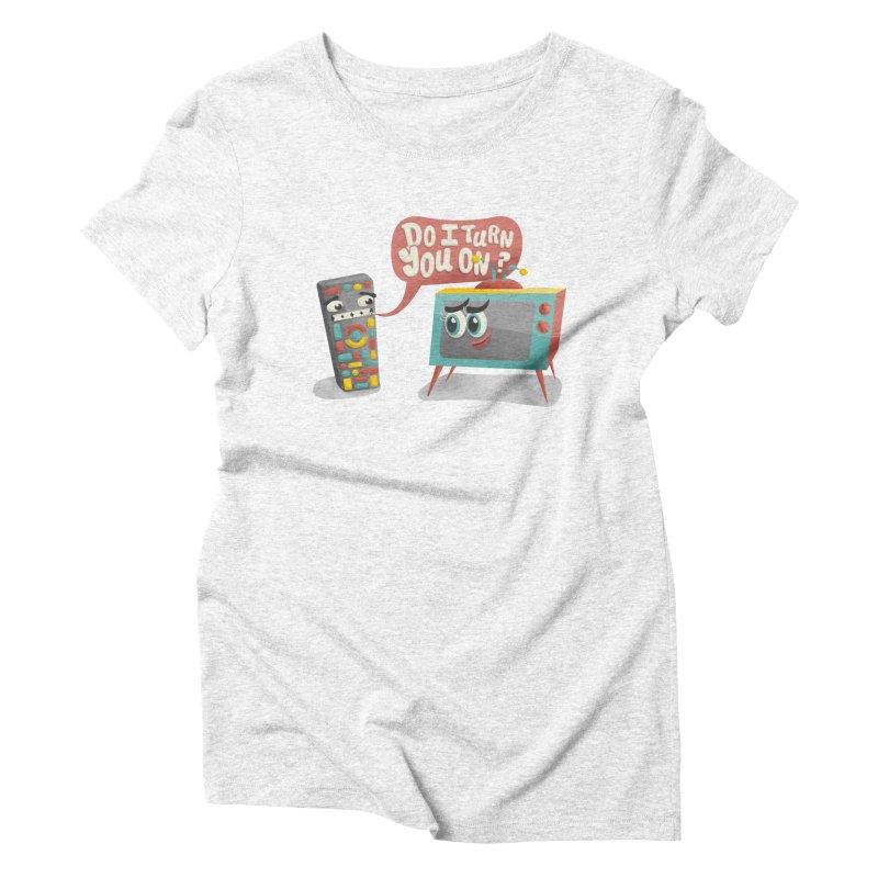 Do I Turn You On? Women's Triblend T-shirt by JILL MARS