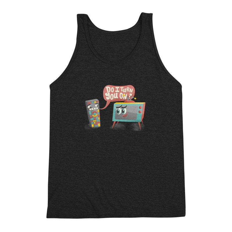 Do I Turn You On? Men's Triblend Tank by JILL MARS