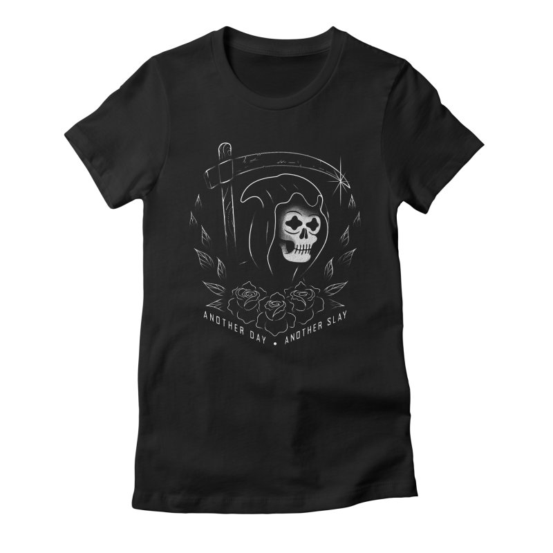 Another Day Another Slay Women's T-Shirt by Jimmy Breen Artist Shop