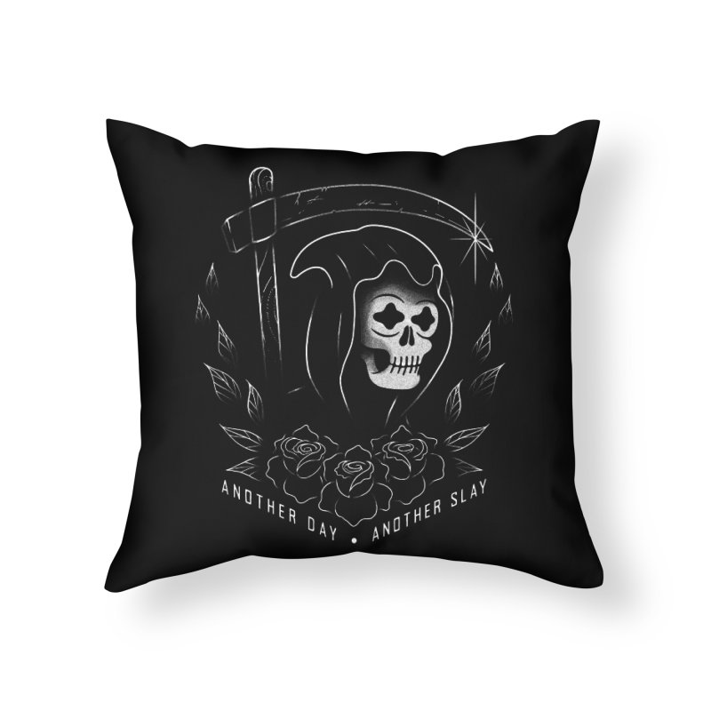 Another Day Another Slay Home Throw Pillow by Jimmy Breen Artist Shop