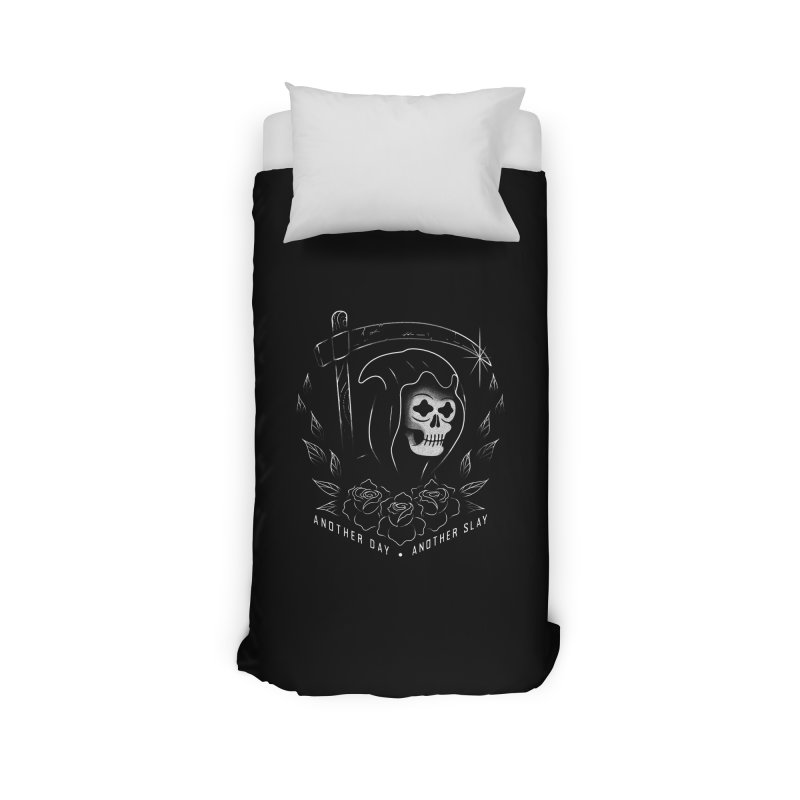 Another Day Another Slay Home Duvet by Jimmy Breen Artist Shop