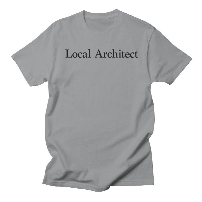 Local Architect Men's Regular T-Shirt by jjqad's Artist Shop