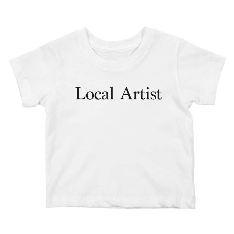 Local Artist Kids Baby T-Shirt by jjqad's Artist Shop