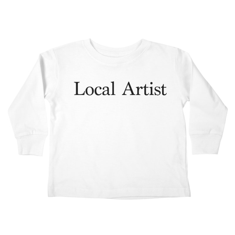 Local Artist Kids Toddler Longsleeve T-Shirt by jjqad's Artist Shop