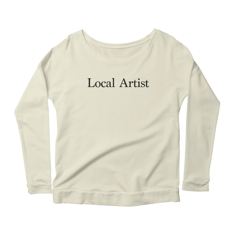 Local Artist Women's Scoop Neck Longsleeve T-Shirt by jjqad's Artist Shop