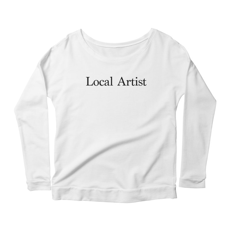 Local Artist Women's Scoop Neck Longsleeve T-Shirt by jjqad's Artist Shop