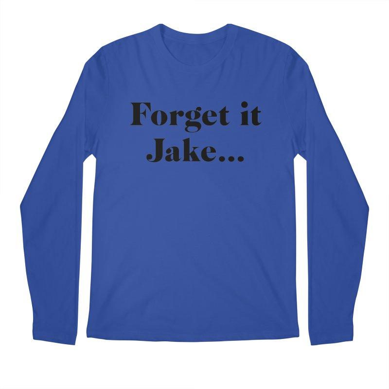 Forget it, Jake (light colors) Men's Regular Longsleeve T-Shirt by jjqad's Artist Shop