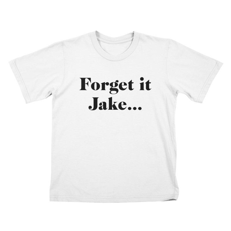Forget it, Jake (light colors) Kids T-Shirt by jjqad's Artist Shop