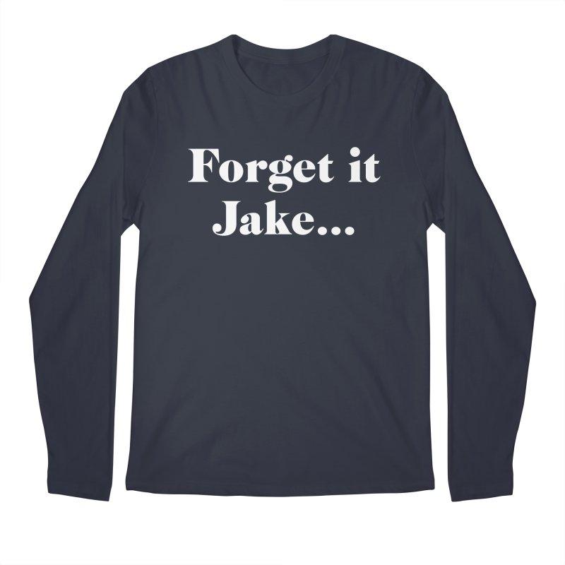 Forget it, Jake (dark colors) Men's Regular Longsleeve T-Shirt by jjqad's Artist Shop