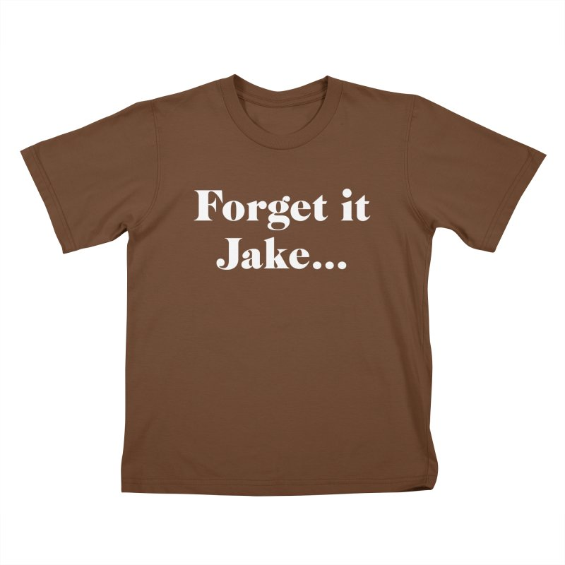 Forget it, Jake (dark colors) Kids T-Shirt by jjqad's Artist Shop