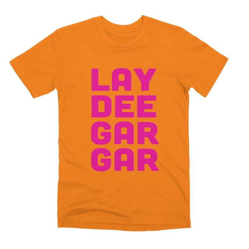 Lay Dee Gar Gar Men's Premium T-Shirt by jjqad's Artist Shop