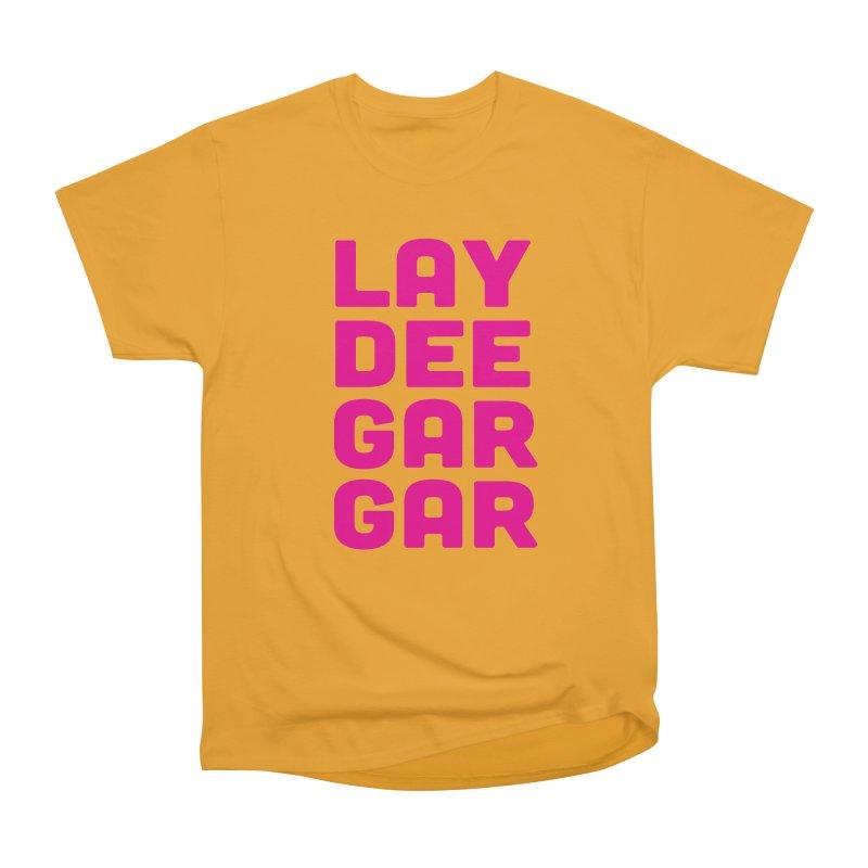 Lay Dee Gar Gar Men's Heavyweight T-Shirt by jjqad's Artist Shop