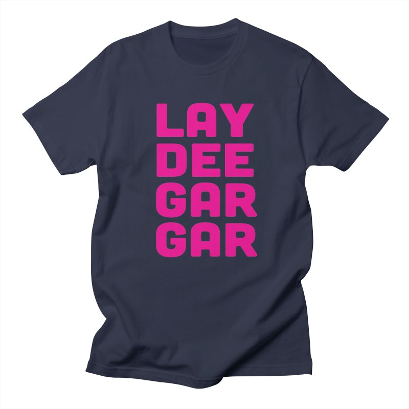 Lay Dee Gar Gar Women's Regular Unisex T-Shirt by jjqad's Artist Shop