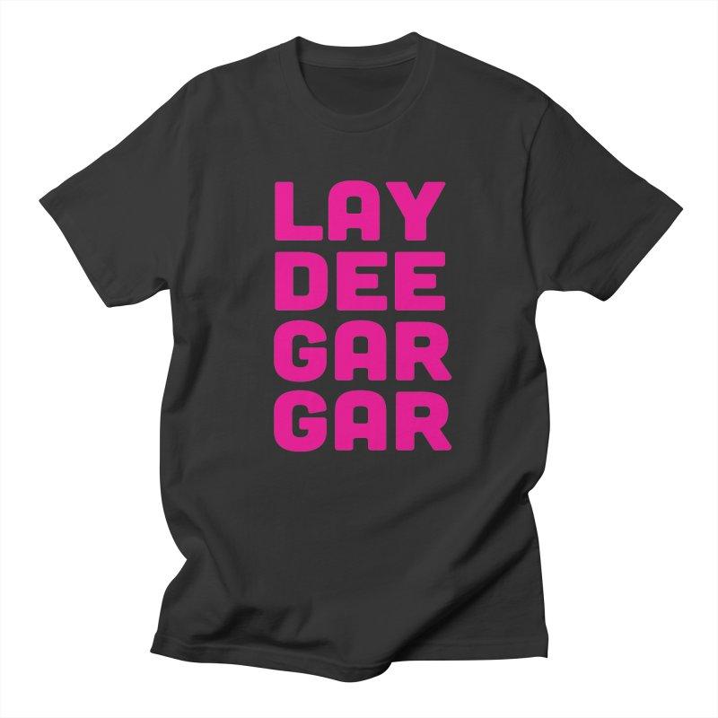 Lay Dee Gar Gar Women's Regular Unisex T-Shirt by jjqad's Artist Shop