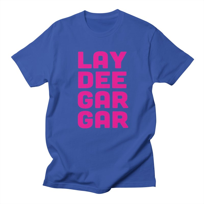 Lay Dee Gar Gar Men's Regular T-Shirt by jjqad's Artist Shop