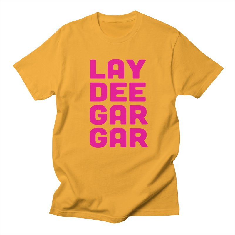 Lay Dee Gar Gar in Women's Regular Unisex T-Shirt Gold by jjqad's Artist Shop