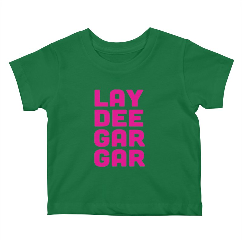 Lay Dee Gar Gar Kids Baby T-Shirt by jjqad's Artist Shop